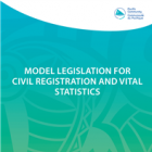 Model legislation for Civil Registration and Vital Statistics